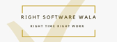 Right Softwarewala | Right Time . Right Work